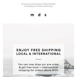 [MDS] Free Shipping on all Local and International Orders over $100