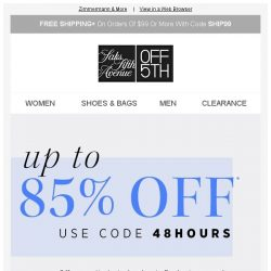 [Saks OFF 5th] Direct from Saks FLASH SALE: up to 85% OFF!