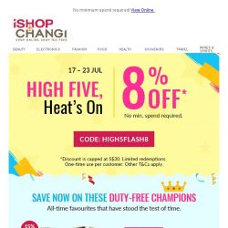 [iShopChangi] The sale gets hotter 🔥: 8% off everything!