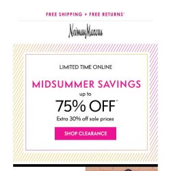 [Neiman Marcus] 75% off in Clearance is happening now!
