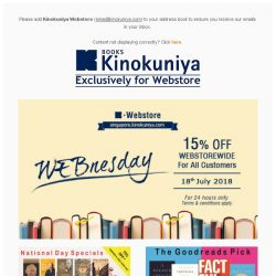 [Books Kinokuniya] WEBnesday is here! ⏰ For 24 hours only, enjoy 15% off WEBstorewide for your online purchase on 18th July 2018.