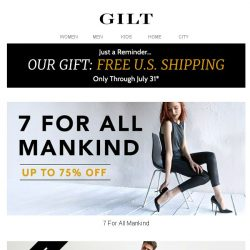 [Gilt] Up to 75% Off 7 For All Mankind Women | Up to 60% Off 7 For All Mankind Men