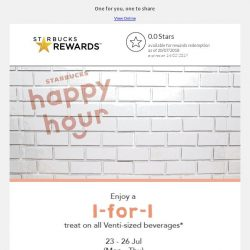 [Starbucks] Happy hour: 1-for-1 treat is coming