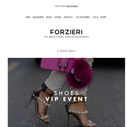 [Forzieri] 3 days only SHOES // VIP EVENT