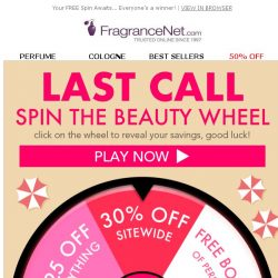 [FragranceNet] LAST CHANCE to Spin & Win!
