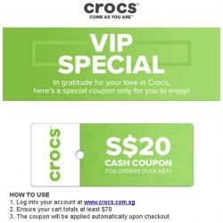 [Crocs Singapore] VIP ONLY $20 cash coupon