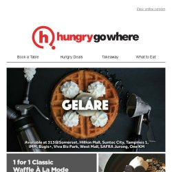 [HungryGoWhere] , enjoy 1 for 1 Classic Waffle À La Mode from Geláre