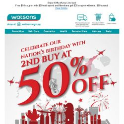[Watsons] Celebrate Singapore's 53rd Birthday with even hotter  deals!