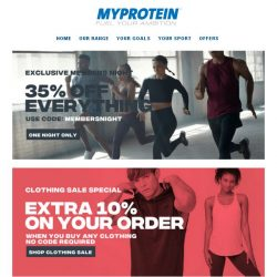 [MyProtein] [Members Exclusive] Late Night Shopping now live!