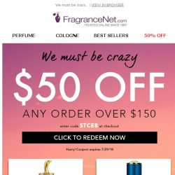 [FragranceNet] Hello! We think you've earned this: $50 OFF