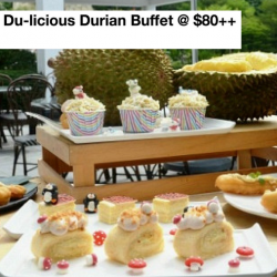 Latest Recipe: 1-for-1 Du-licious Durian Buffet @ $80++ per pax!