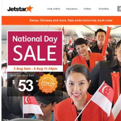 [Jetstar] 🎉 Last 2 days to book sale fares to Okinawa, Sanya and more! Don't miss out.
