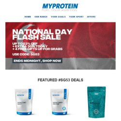[MyProtein] Happy National Day! Flash Sale Ends Tonight 🎆