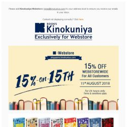 [Books Kinokuniya] ⏰ 24 hours only promotion, exclusively on Kinokuniya Webstore Singapore! Enjoy 15% off WEBstorewide on 15th August 2018. 