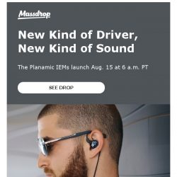 [Massdrop] Massdrop x MEE Audio Planamic In-Ear Monitors: Available Tomorrow