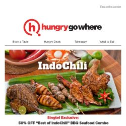 [HungryGoWhere] 50% Off Indonesian BBQ Seafood Combo at IndoChili - Available at Zion Road, Tanjong Pagar & Science Park