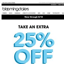 [Bloomingdales] Take an extra 25% off--3 days only!