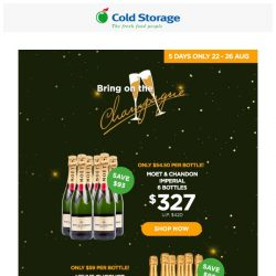 [Cold Storage] 🎉Our Best Selling CHAMPAGNES at Incredible Prices ! 🎊