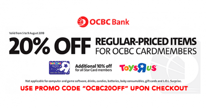 """357e668676c38d Till 9 Aug 2018 Toys""""R""""Us  Get 20% OFF Regular-Priced Items with OCBC Cards  + Additional 10% OFF for Star Card Members"""
