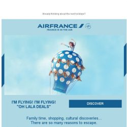 [AIRFRANCE] Ready for OH LALA Deals? Open now