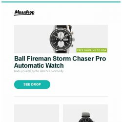 "[Massdrop] Ball Fireman Storm Chaser Pro Automatic Watch, MSI Optix 34"" 100Hz Curved Gaming Monitor, Vostok-Europe GAZ-Limo Dual Time Automatic Watch and more..."