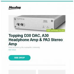 [Massdrop] Topping D30 DAC, A30 Headphone Amp & PA3 Stereo Amp, American Bench Craft Badlands Belt, AKRacing SX & LX Core Series Gaming Chairs and more...
