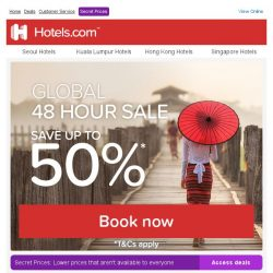 [Hotels.com] [48 hours only] Save up to 50%!