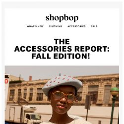 [Shopbop] The Fall Accessories Report (take notes!)