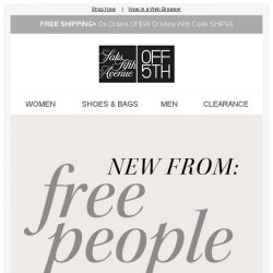 [Saks OFF 5th] Young, wild & Free People: New arrivals from $24.99!