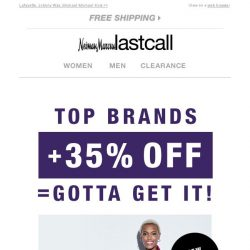 [Last Call] NEW looks from top brands + extra 35% off = gotta get it!