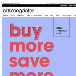 [Bloomingdales] Buy More, Save More: Take 15-25% off