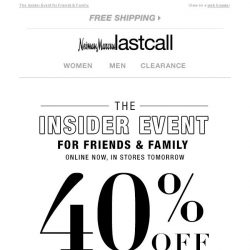[Last Call] You're receiving an exclusive invite: 40% off EVERYTHING starts NOW