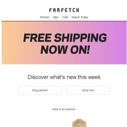 [Farfetch] Better together: Free Shipping + New In
