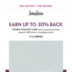 [Neiman Marcus] 30% back could be yours