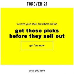 [FOREVER 21] We're selling out!