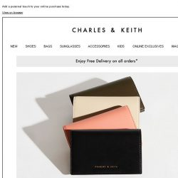 [Charles & Keith] ATTN: We now offer monogramming service on select items.