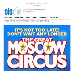 [SISTIC] Be the first to see THE GREAT MOSCOW CIRCUS next month!