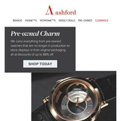 [Ashford] Can't-Miss Certified Pre-Owned - Get Yours Now!