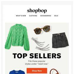 "[Shopbop] There's a reason they call 'em ""top sellers"""