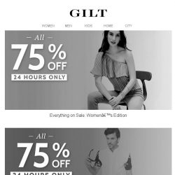 [Gilt] All 75% Off Sale for 24 Hours Only