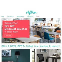 [HipVan] 🌟 Last 2 Days to Get Your 10% Off Discount Voucher In-Store Now! 🌟