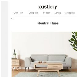 [Castlery] Create a Home Nest With Neutral Colours