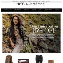 [NET-A-PORTER] Don't miss 15% off your next order