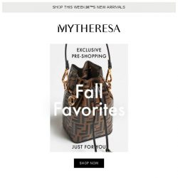 [mytheresa] Exclusive pre-shopping: fall favorites from Fendi, Saint Laurent and Dolce & Gabbana...