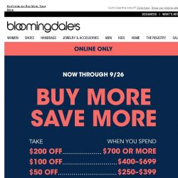 [Bloomingdales] Ends today! Take $25-$200 off online only