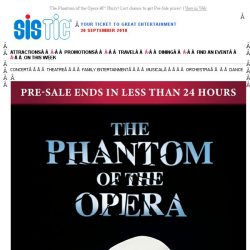 [SISTIC] The Phantom of the Opera – Hurry! Last chance to get Pre-Sale prices!