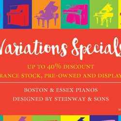 Steinway Gallery: Variations Specials Sales Event with Up to 40% OFF Clearance Stock, Pre-owned & Display Set Pianos