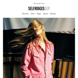 [Selfridges & Co] Hopelessly devoted to new