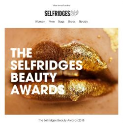 [Selfridges & Co] Don't miss the winners of The Selfridges Beauty Awards 2018