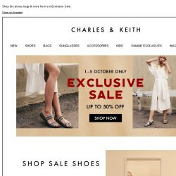 [Charles & Keith] Last 3 Days   Get up to 50% off